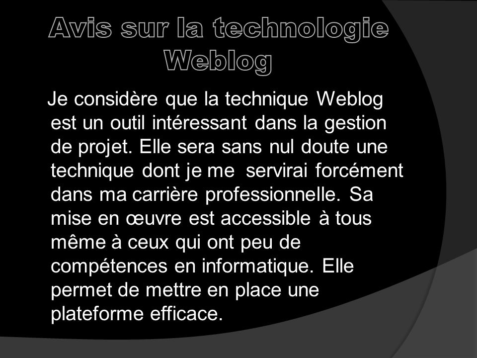Avis sur la technologie Weblog