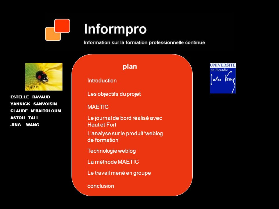 plan Introduction Les objectifs du projet MAETIC