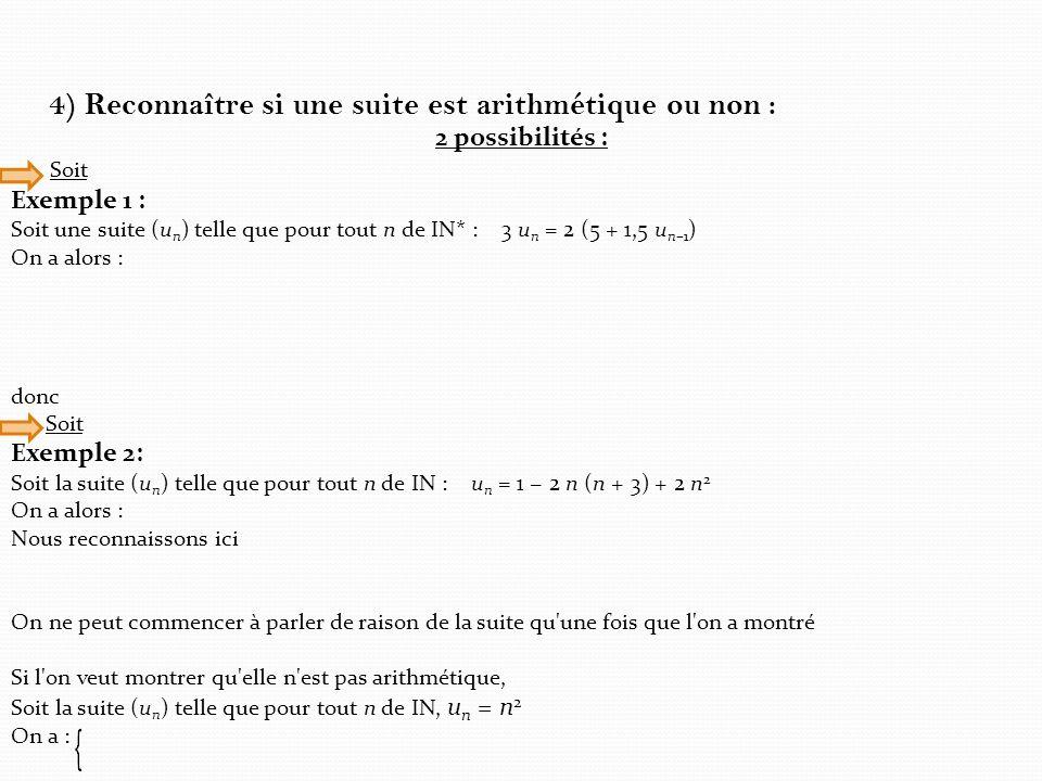 4) Reconnaître si une suite est arithmétique ou non :