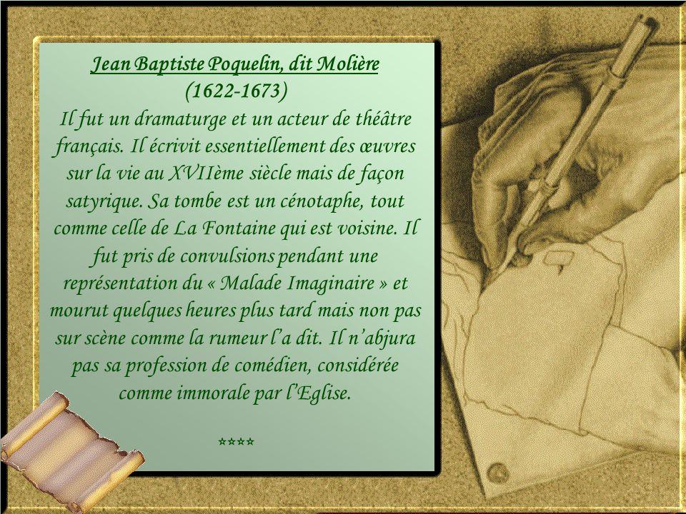 Jean Baptiste Poquelin, dit Molière (1622-1673)