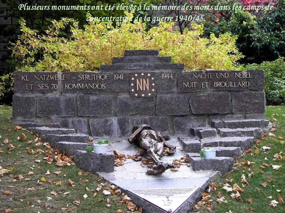 Plusieurs monuments ont été élevés à la mémoire des morts dans les camps de concentration de la guerre 1940/45.