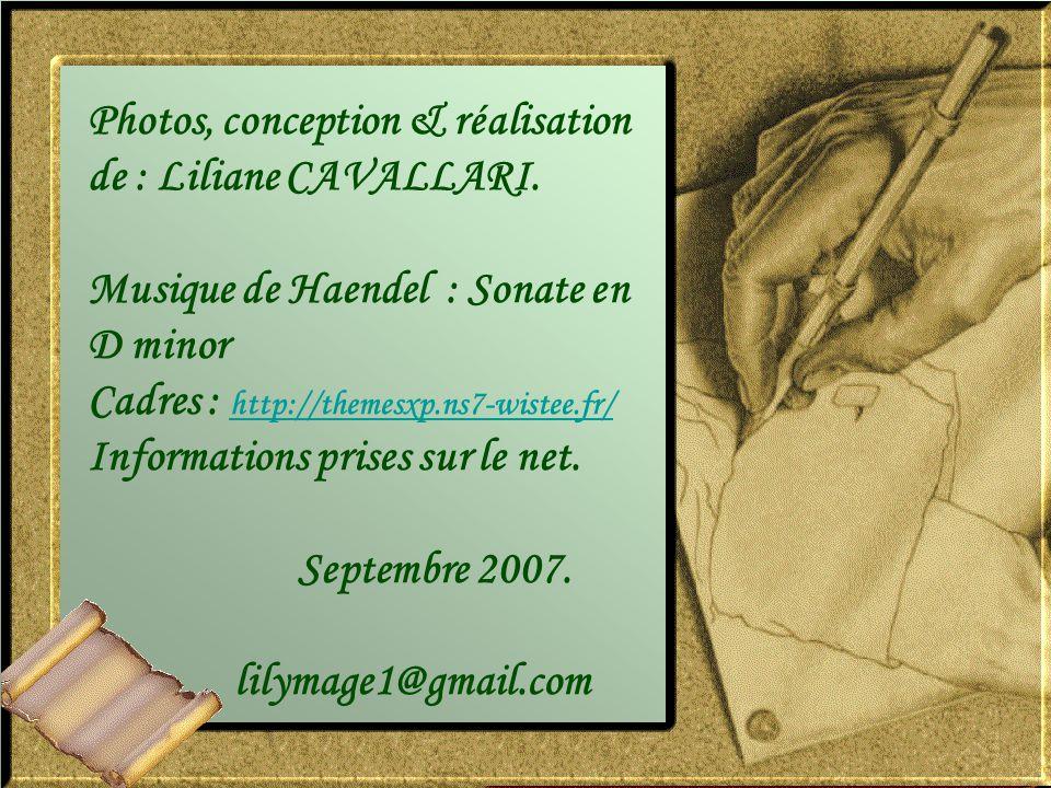 Photos, conception & réalisation de : Liliane CAVALLARI.