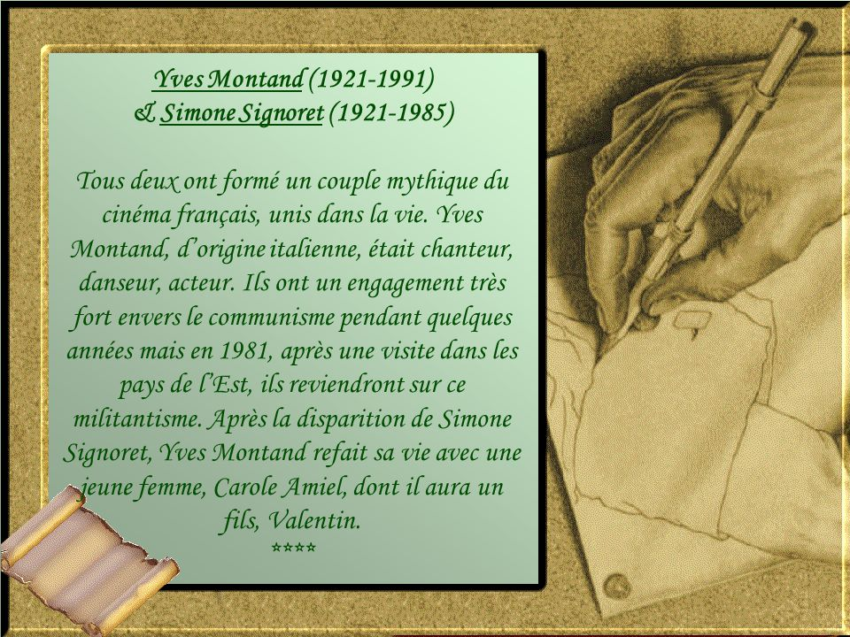 Yves Montand (1921-1991) & Simone Signoret (1921-1985)