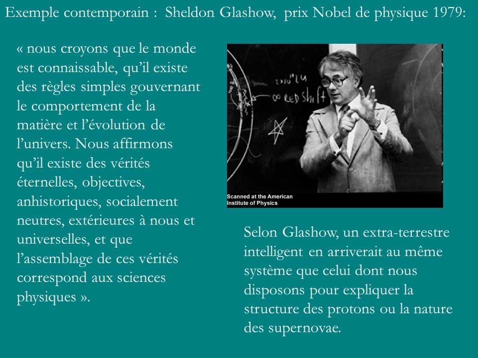 Exemple contemporain : Sheldon Glashow, prix Nobel de physique 1979: