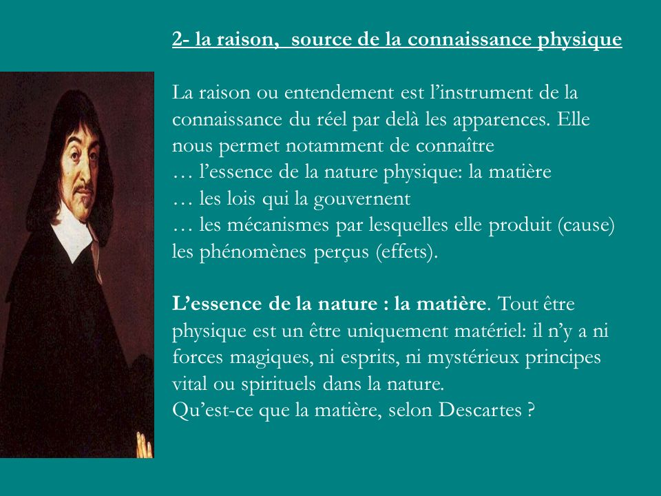 2- la raison, source de la connaissance physique