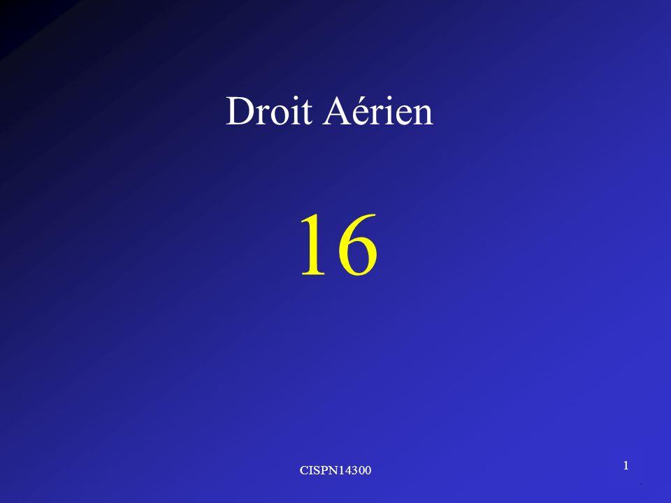 Droit Aérien 16 CISPN14300