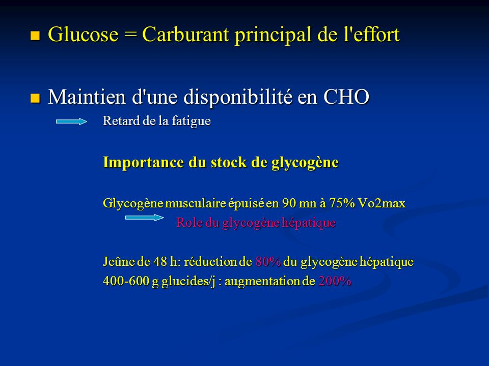 Glucose = Carburant principal de l effort