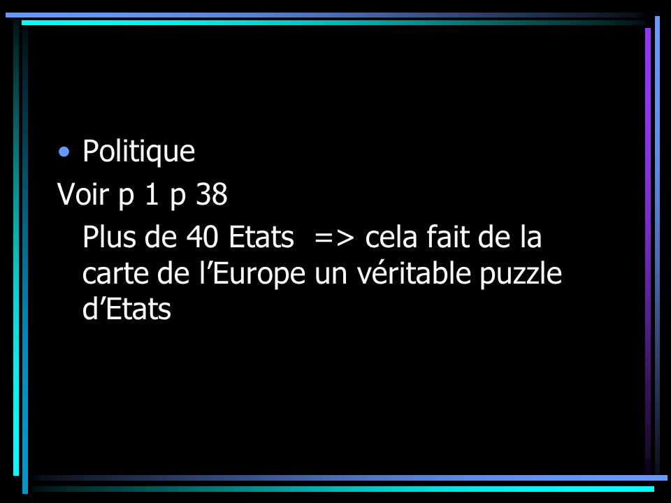 Politique Voir p 1 p 38.