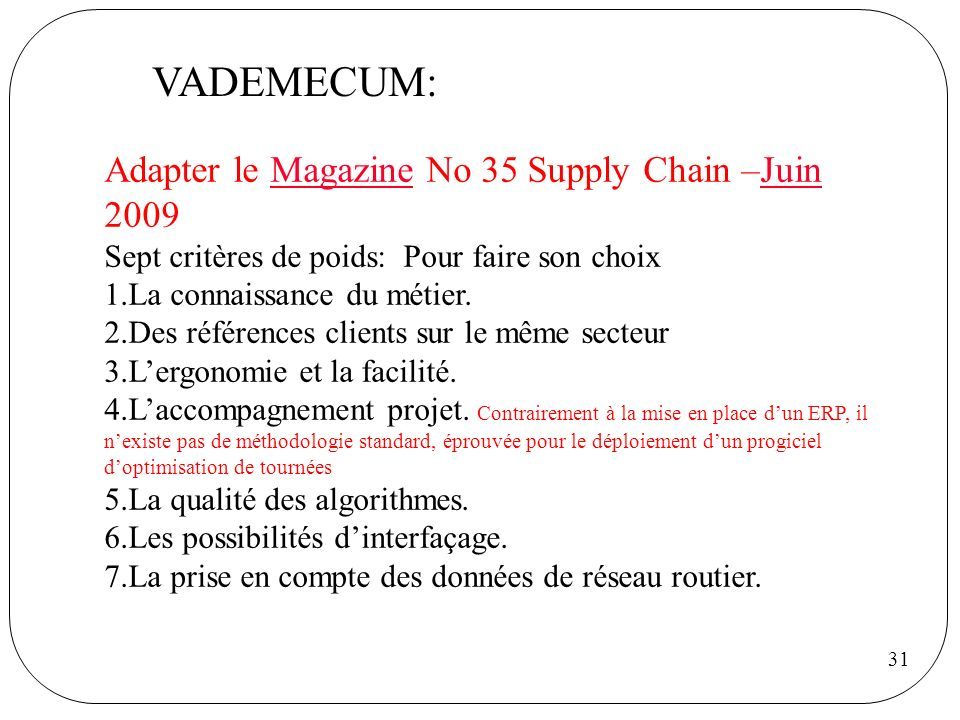 VADEMECUM: Adapter le Magazine No 35 Supply Chain –Juin 2009