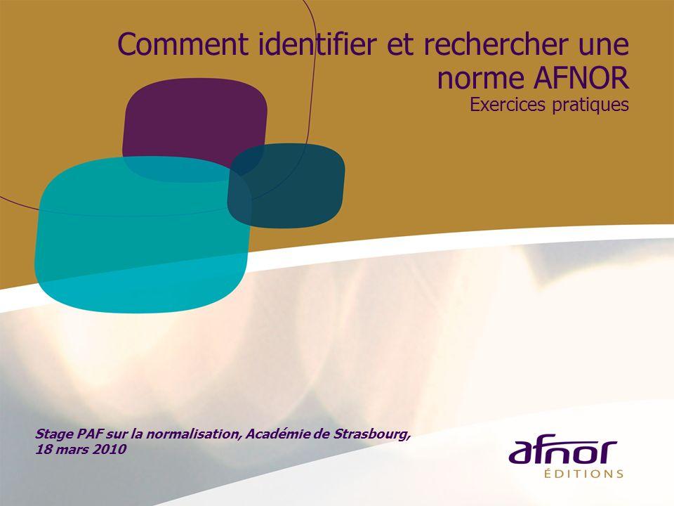 Comment identifier et rechercher une norme AFNOR Exercices pratiques