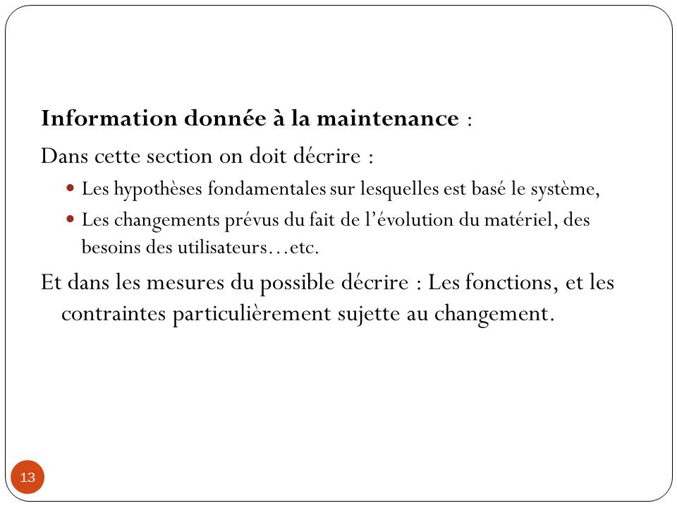Information donnée à la maintenance :
