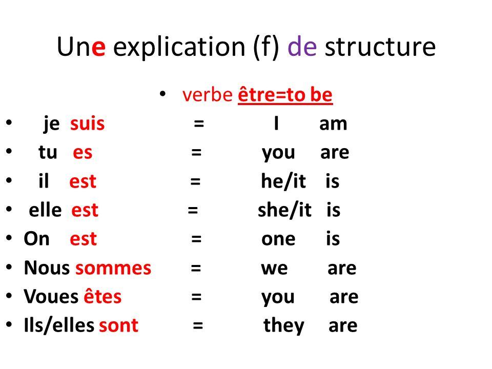 Une explication (f) de structure