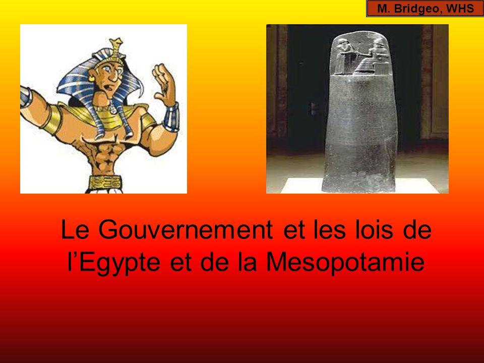 Le Gouvernement et les lois de l'Egypte et de la Mesopotamie