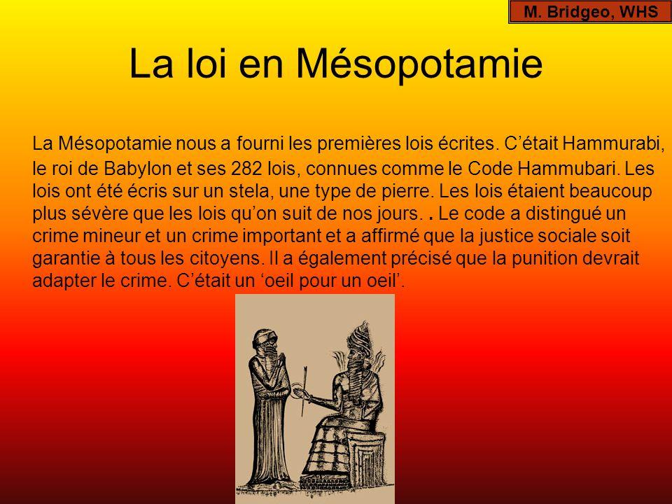 M. Bridgeo, WHS La loi en Mésopotamie.
