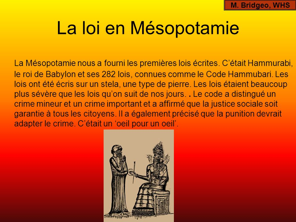 M. Bridgeo, WHSLa loi en Mésopotamie.