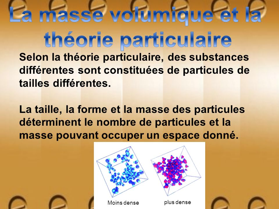 La masse volumique et la théorie particulaire