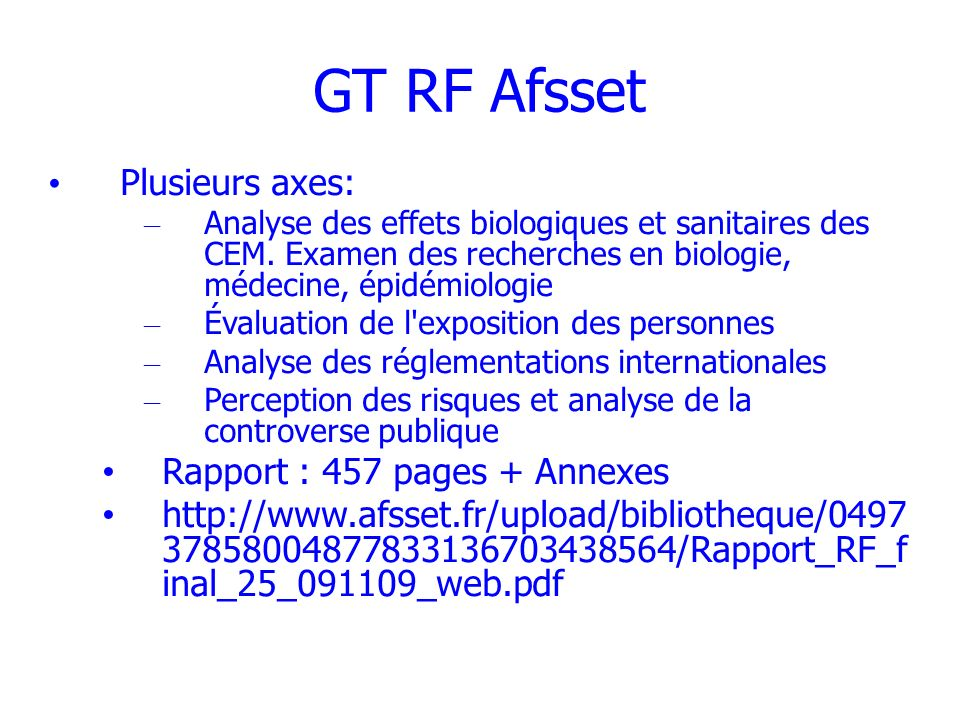 GT RF Afsset Plusieurs axes: Rapport : 457 pages + Annexes