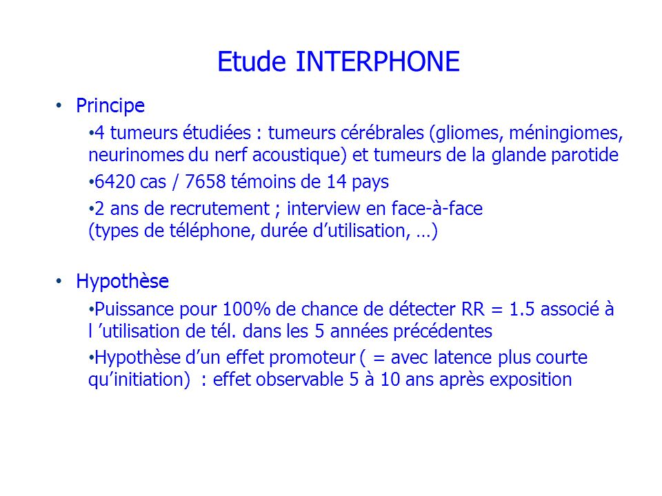 Etude INTERPHONE Principe Hypothèse
