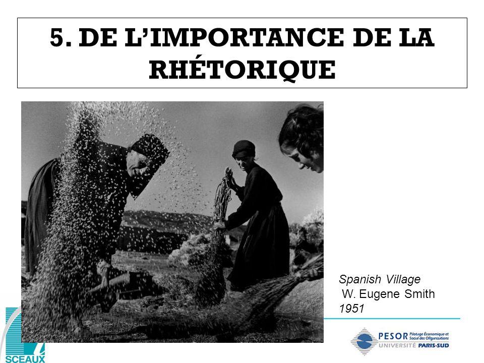 5. DE L'IMPORTANCE DE LA RHÉTORIQUE