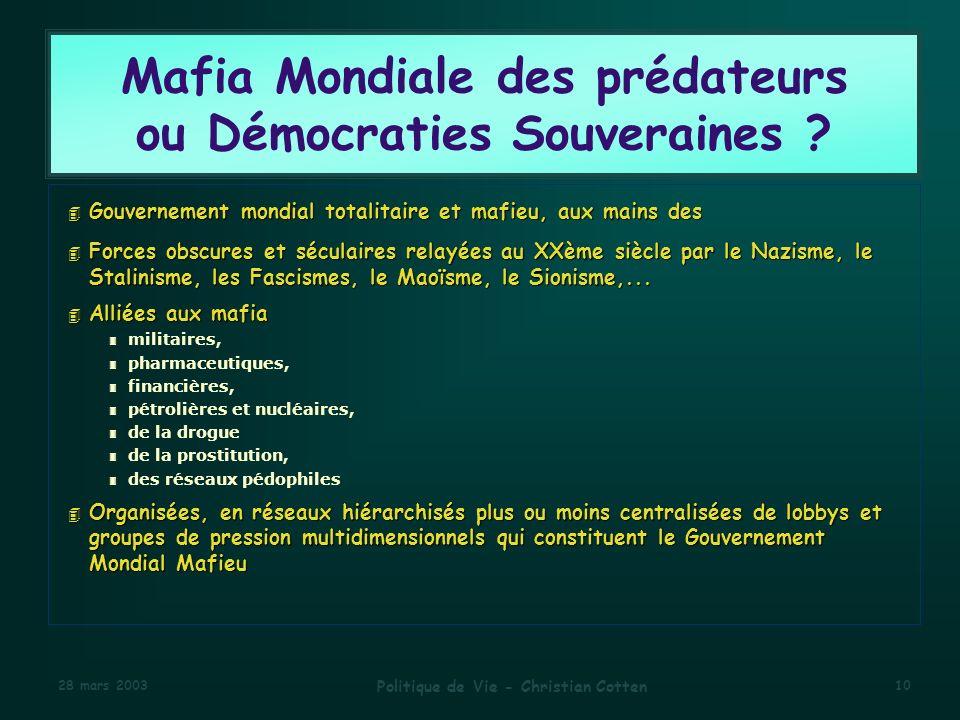 Mafia Mondiale des prédateurs ou Démocraties Souveraines