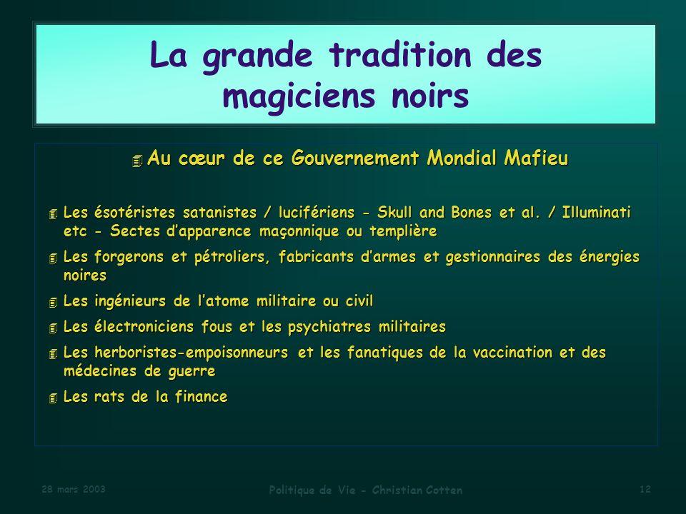 La grande tradition des magiciens noirs