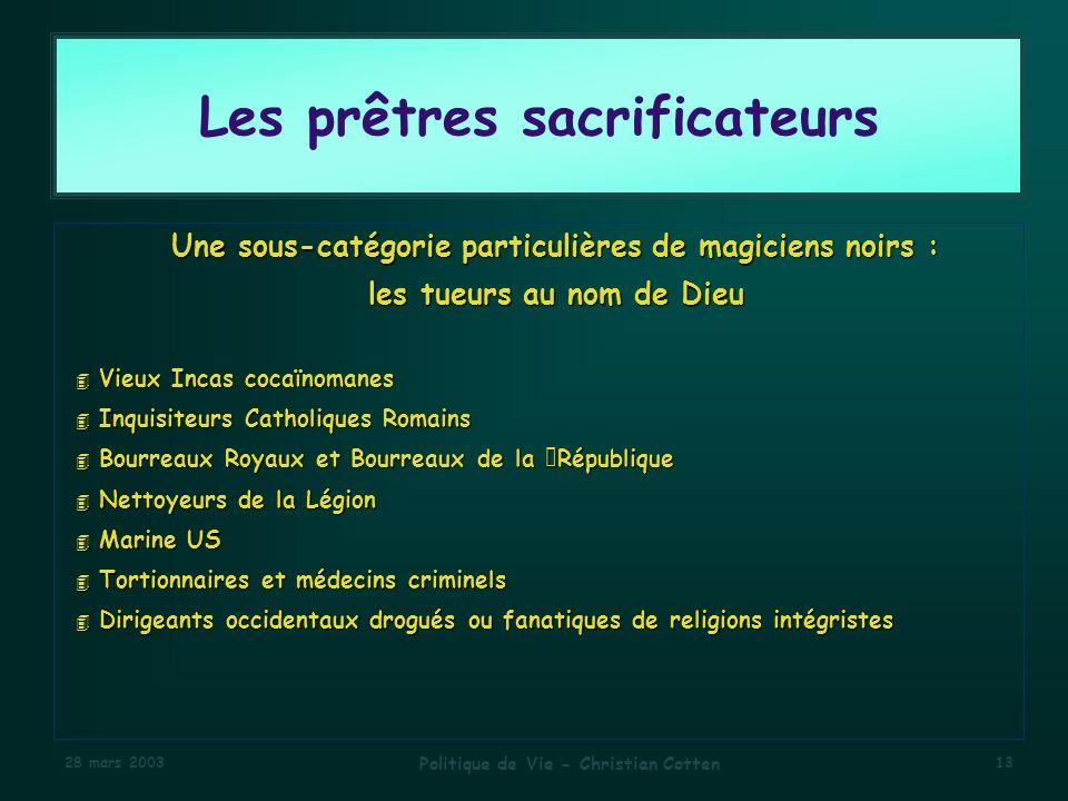 Les prêtres sacrificateurs