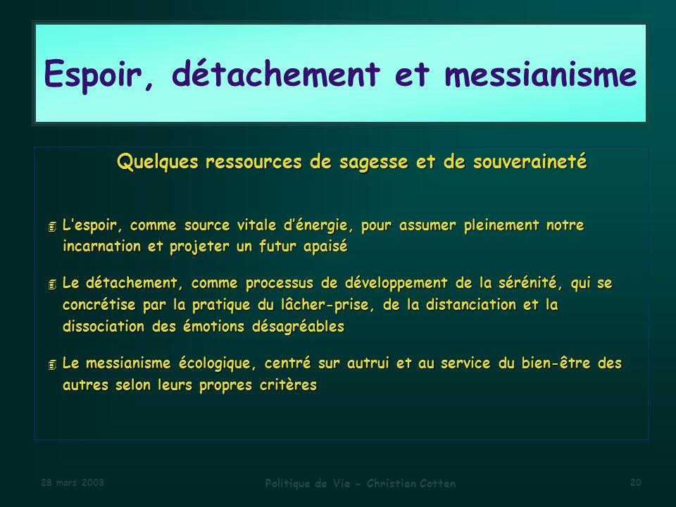 Espoir, détachement et messianisme