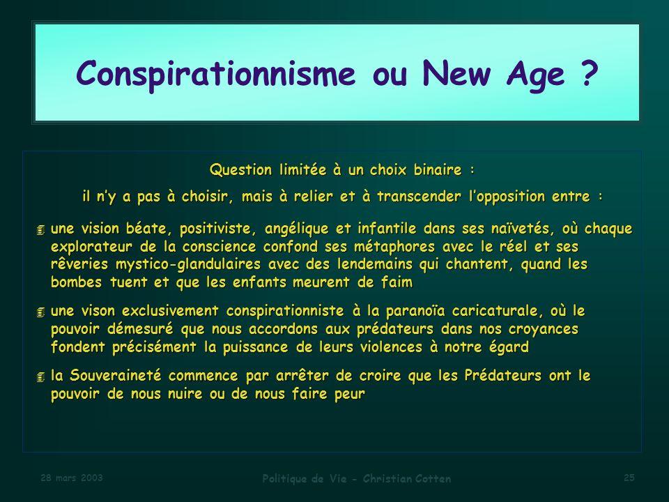 Conspirationnisme ou New Age