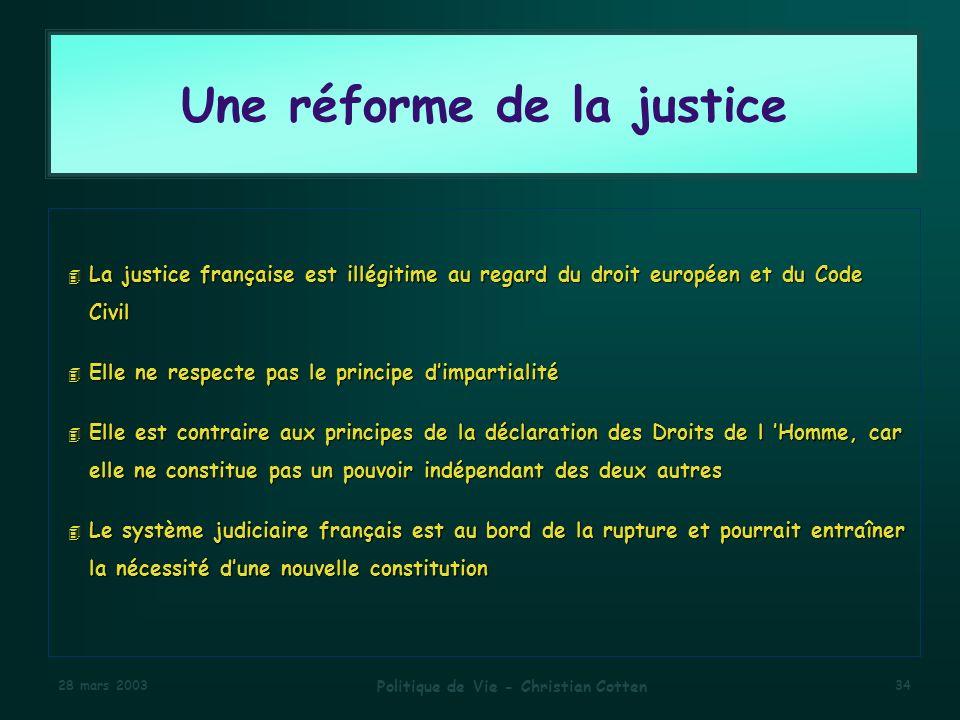 Une réforme de la justice