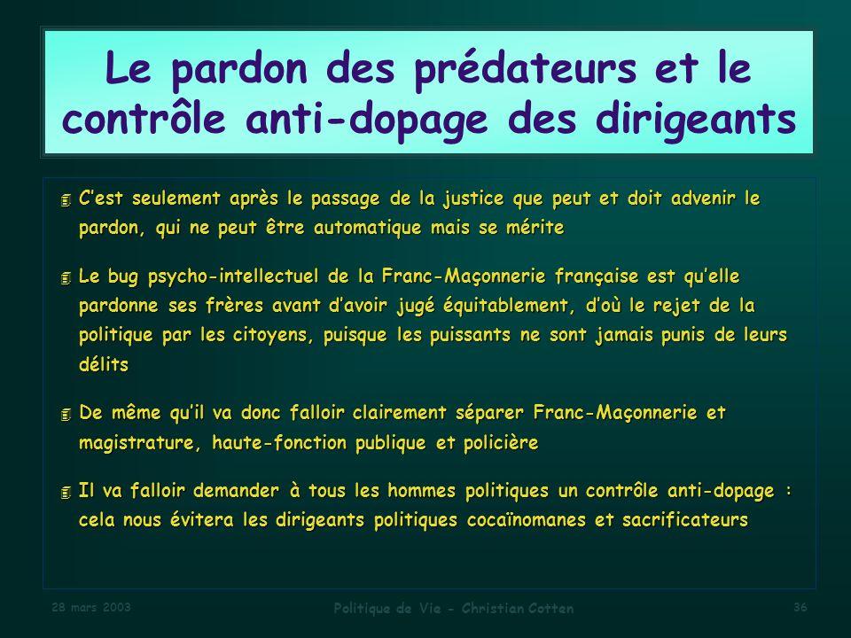 Le pardon des prédateurs et le contrôle anti-dopage des dirigeants