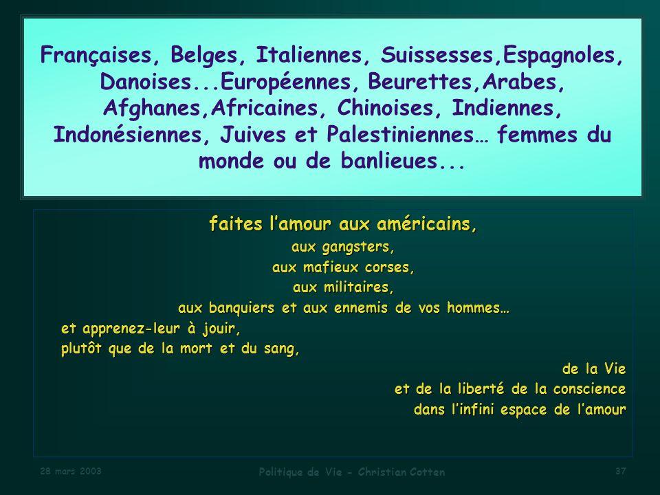 Françaises, Belges, Italiennes, Suissesses,Espagnoles, Danoises
