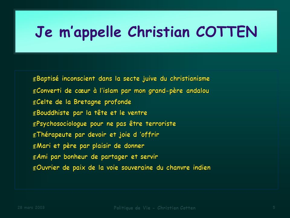 Je m'appelle Christian COTTEN