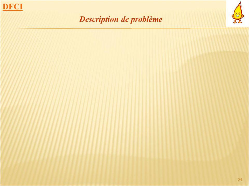 DFCI Description de problème