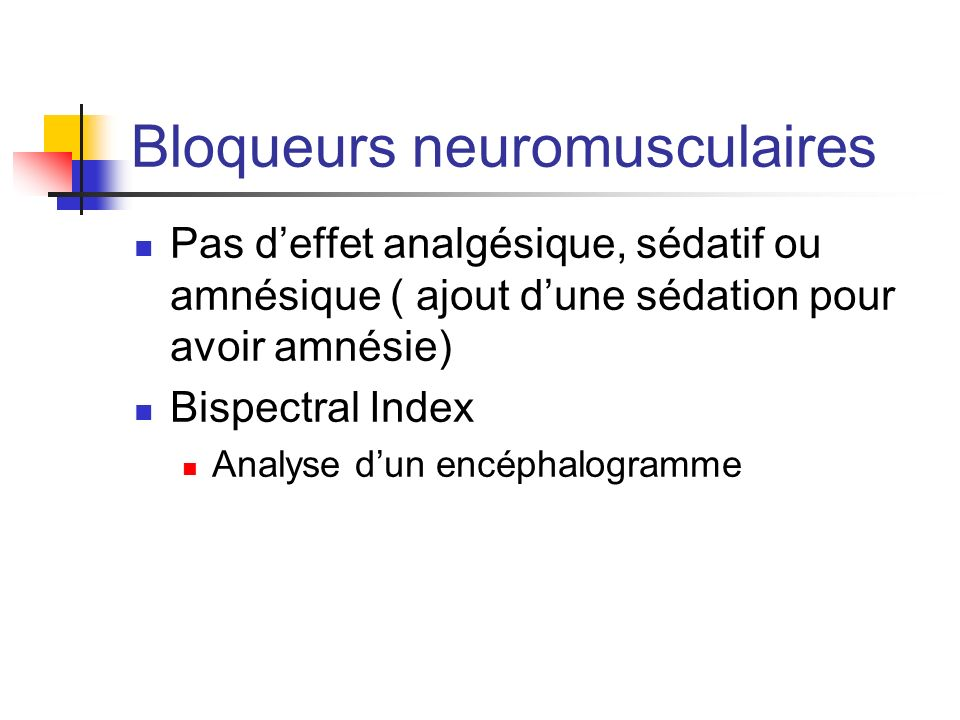 Bloqueurs neuromusculaires