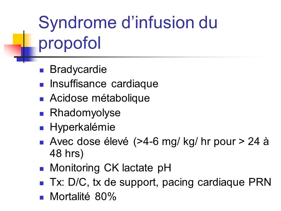 Syndrome d'infusion du propofol