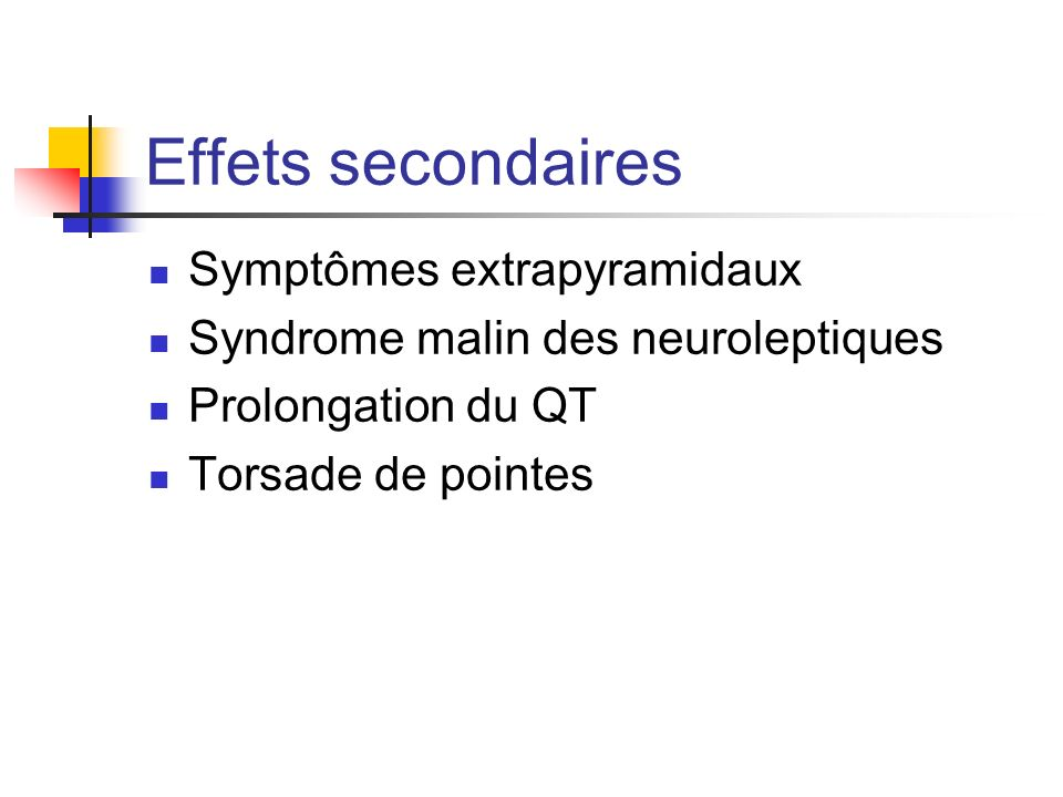 Effets secondaires Symptômes extrapyramidaux