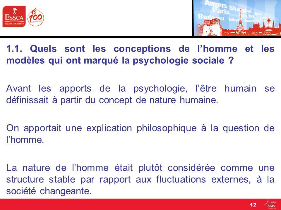 1.1. Quels sont les conceptions de l'homme et les modèles qui ont marqué la psychologie sociale .