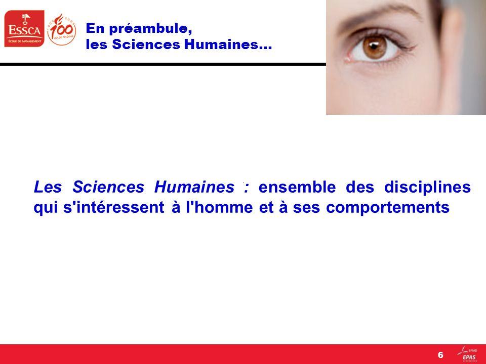 En préambule, les Sciences Humaines…