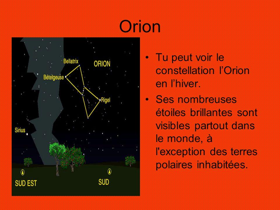 Orion Tu peut voir le constellation l'Orion en l'hiver.
