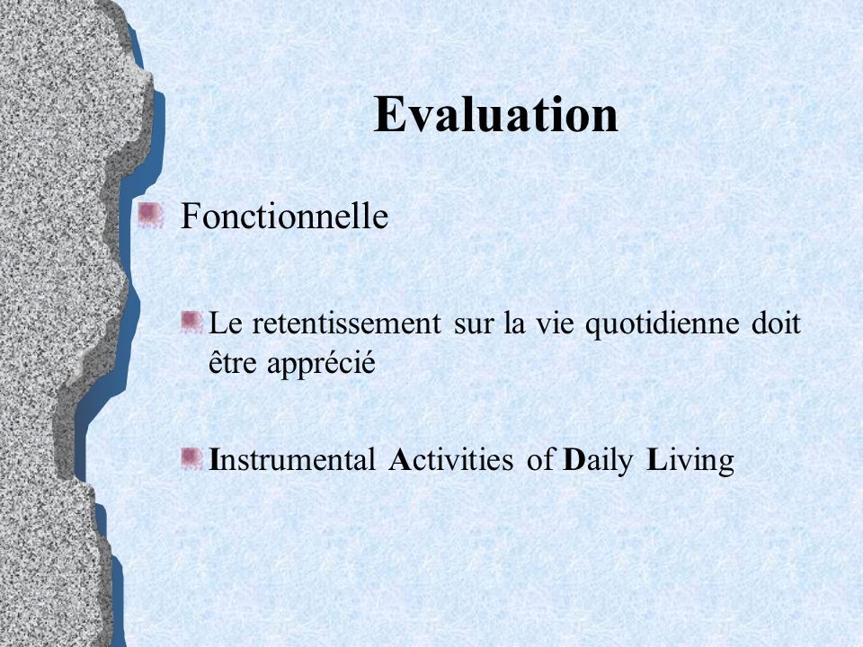 Evaluation Fonctionnelle