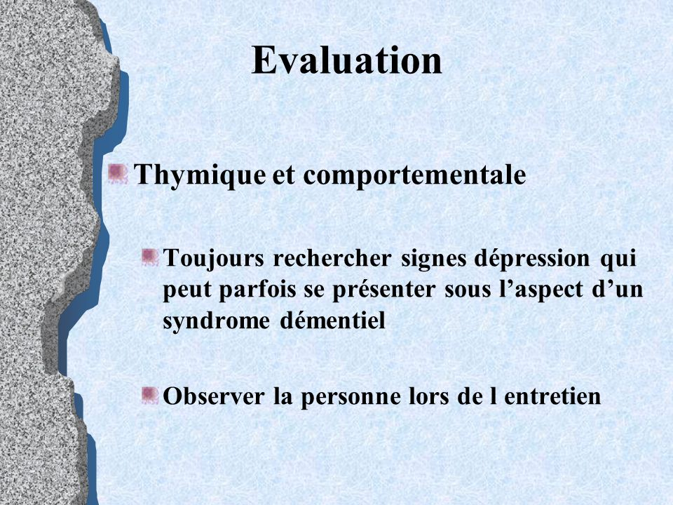 Evaluation Thymique et comportementale