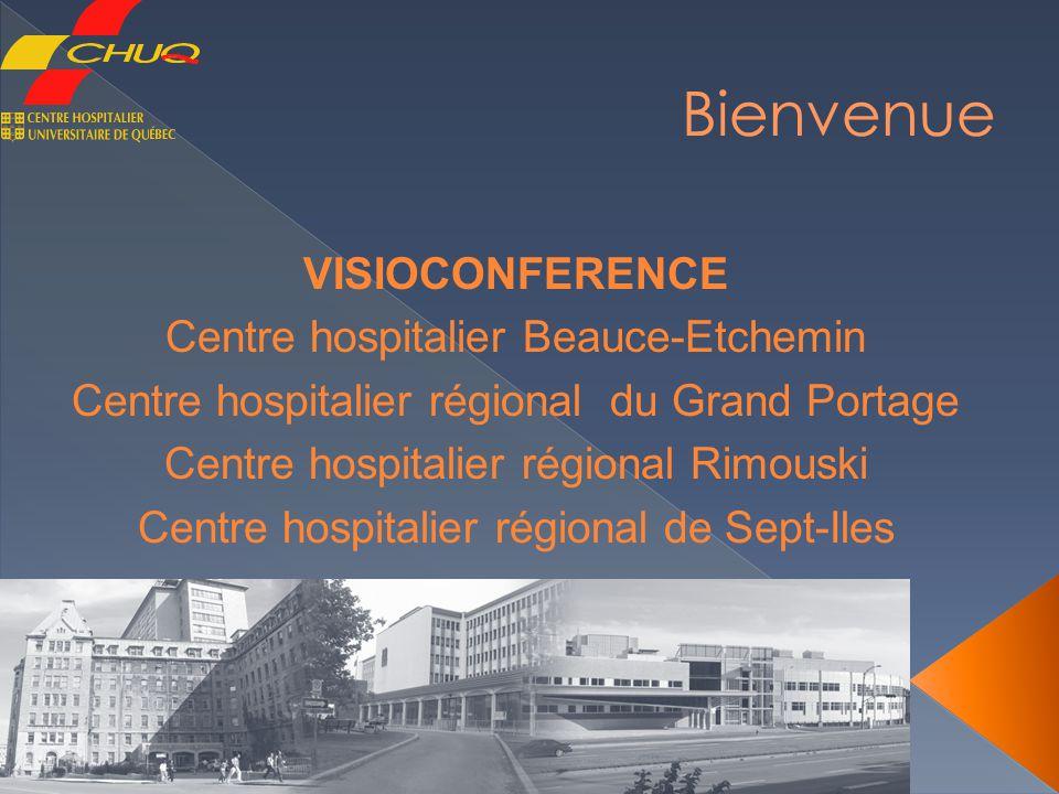 Bienvenue VISIOCONFERENCE Centre hospitalier Beauce-Etchemin