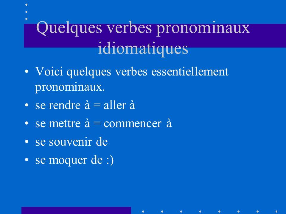 Quelques verbes pronominaux idiomatiques