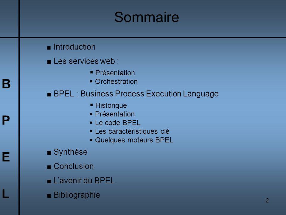 Sommaire B P E L Les services web : Présentation