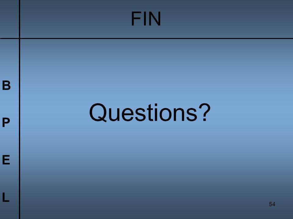 FIN B P E L Questions