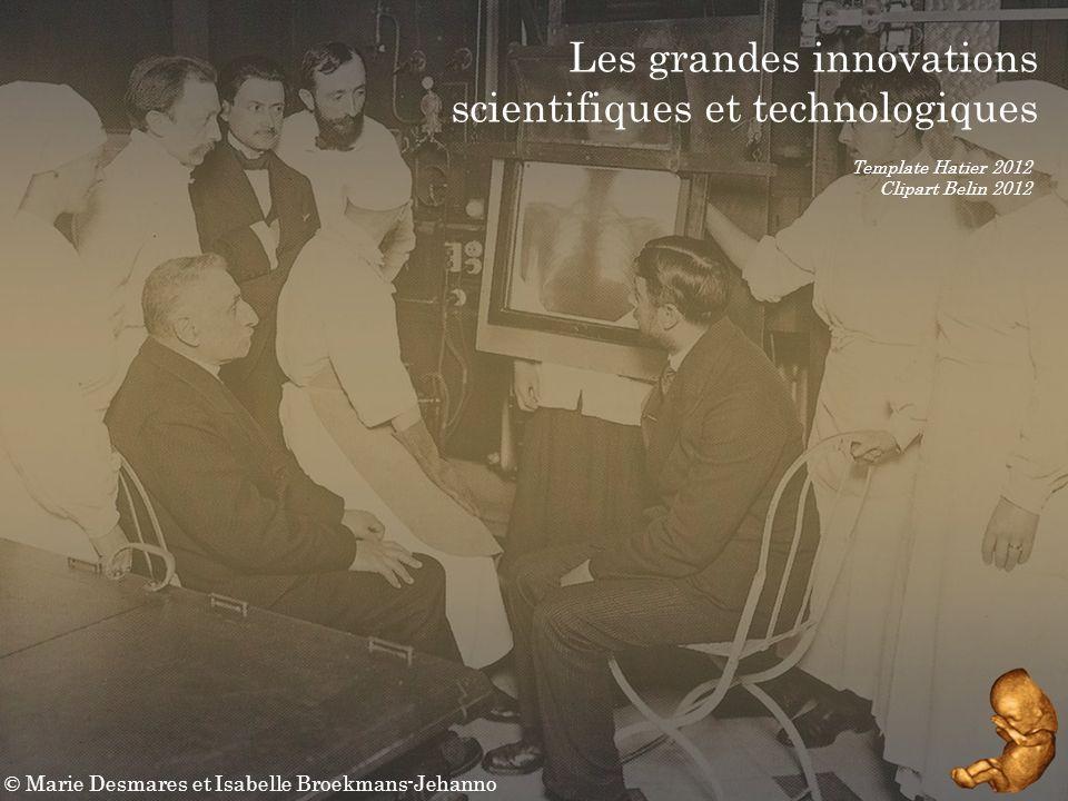 Les grandes innovations scientifiques et technologiques