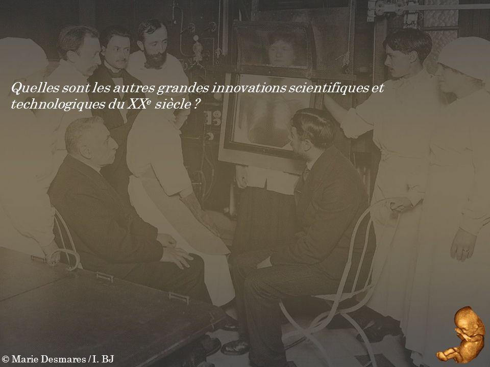 Quelles sont les autres grandes innovations scientifiques et technologiques du XXe siècle