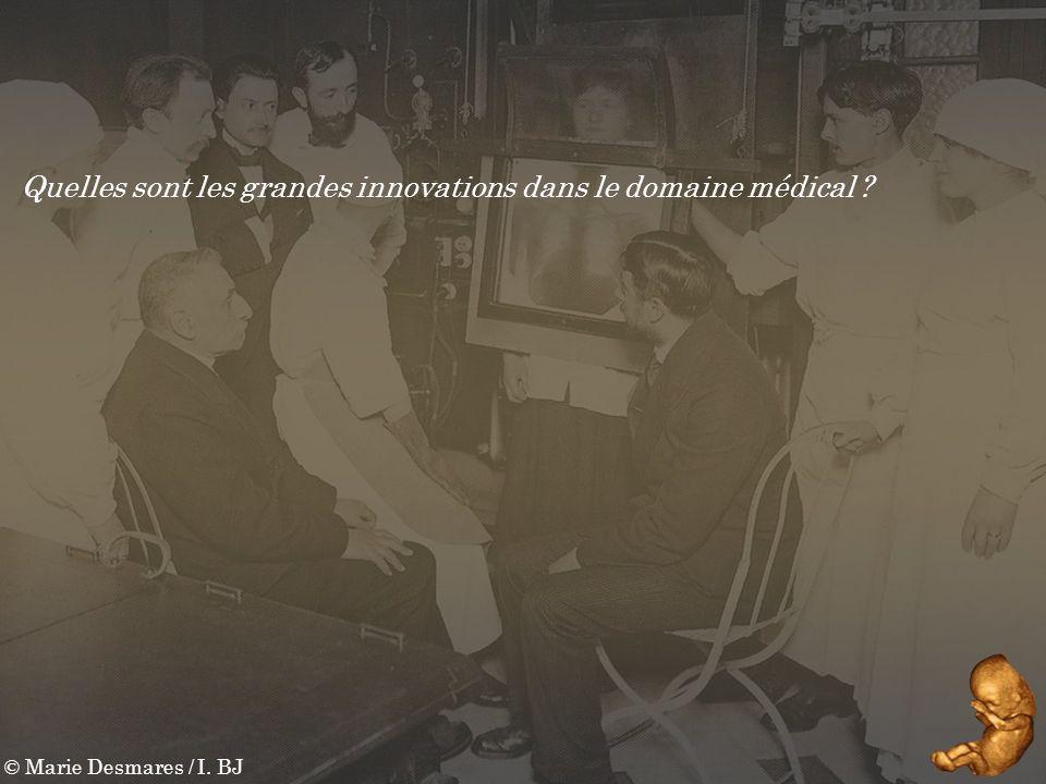 Quelles sont les grandes innovations dans le domaine médical
