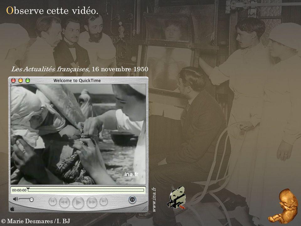 Observe cette vidéo. Les Actualités françaises, 16 novembre 1950