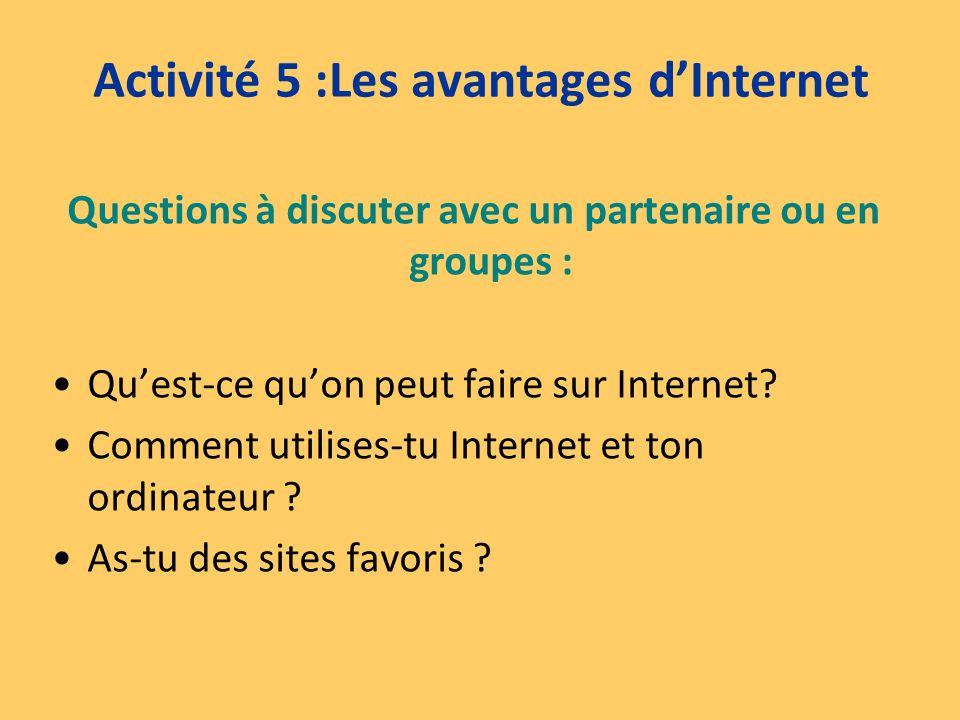 Activité 5 :Les avantages d'Internet